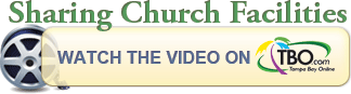 Click here to watch the video 'Sharing Church Facilities' on TBO.com